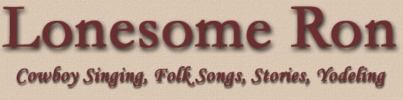 Lonesome Ron - Singing Cowboy, Western Music Singer - Minnesota Yodeler